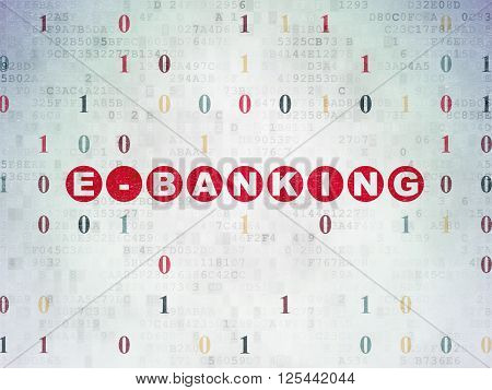 Business concept: E-Banking on Digital Paper background