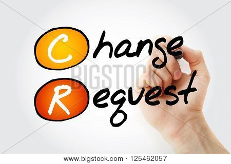 Hand Writing Cr - Change Request With Marker
