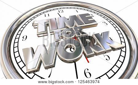 Time for Work Clock Job Career Task Project Pressure Stress Deadline