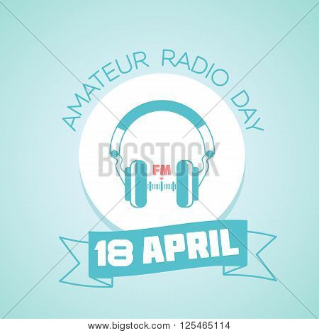 Calendar for each day on April 18. Holiday - Amateur Radio day. Icon in the linear style