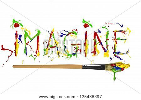 Word imagine painted by multicolor paint and paintbrush
