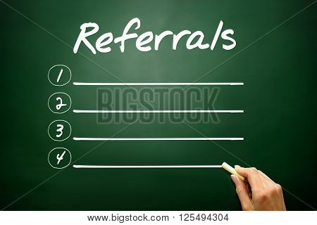 Hand Drawn Referrals Blank List Concept On Blackboard..