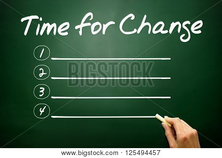 Hand Drawn Time For Change Blank List, Business Concept On Blackboard..