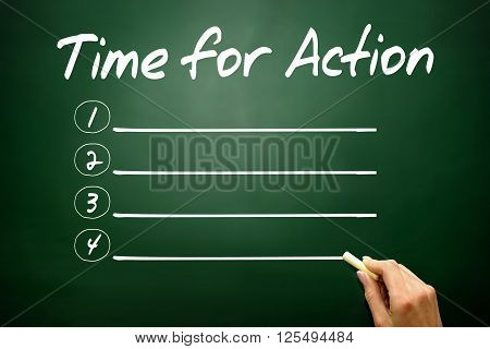 Hand Drawn Time For Action Blank List, Business Concept On Blackboard..