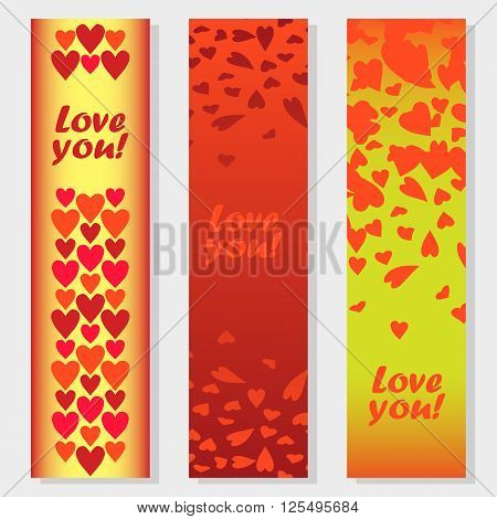 Three beautiful banners with declarations of love and hearts for congratulations on Valentine's Day for the decoration of weddings and celebrations.