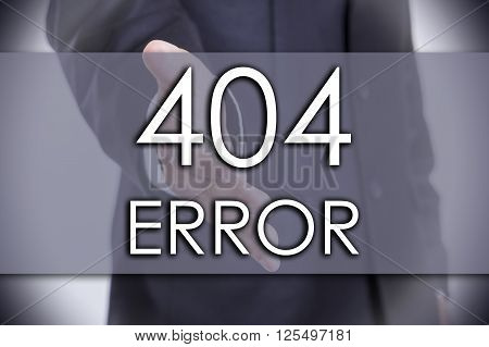 404 Error! - Business Concept With Text