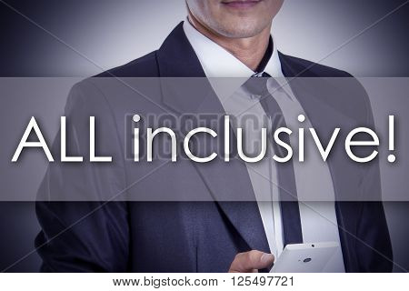 All Inclusive! - Young Businessman With Text - Business Concept