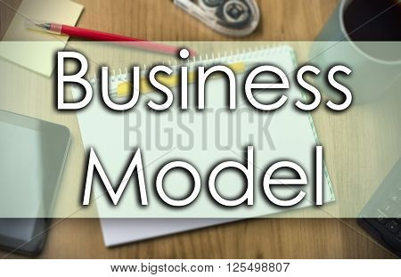Business Model -  Business Concept With Text
