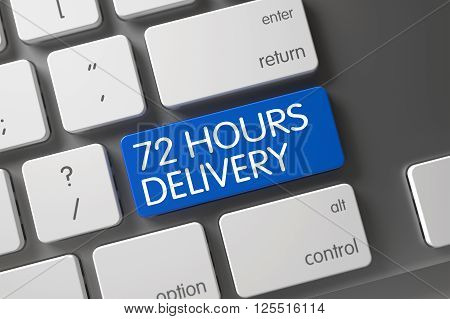 72 Hours Delivery Concept: Computer Keyboard with 72 Hours Delivery, Selected Focus on Blue Enter Button. 72 Hours Delivery Key. 72 Hours Delivery on Aluminum Keyboard Background. 3D.