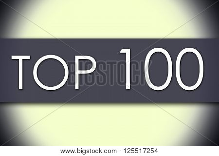 Top 100 - Business Concept With Text