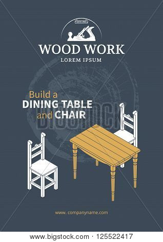 Wooden furniture poster. Isometric table and chairs. Wood work.