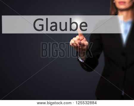 Glaube - Businesswoman Hand Pressing Button On Touch Screen Interface.