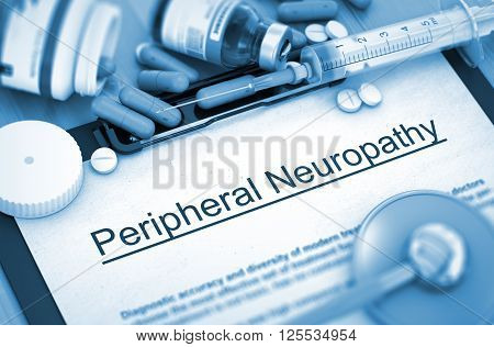Peripheral Neuropathy - Medical Report with Composition of Medicaments - Pills, Injections and Syringe. Peripheral Neuropathy, Medical Concept with Selective Focus. 3D Render.
