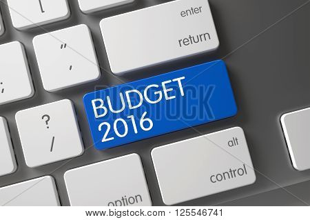 Keypad Budget 2016 on Modernized Keyboard. Aluminum Keyboard Button Labeled Budget 2016. Budget 2016 Concept: Modern Keyboard with Budget 2016, Selected Focus on Blue Enter Key. 3D.