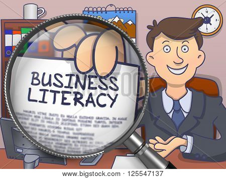 Business Literacy. Paper with Concept in Officeman's Hand through Lens. Colored Doodle Illustration.