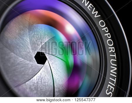 New Opportunities Concept. Colored Lens Reflections Closeup on Lens of Reflex Camera with Inscription New Opportunities. New Opportunities on Lens of Digital Camera. Colorful Lens Flares. 3D.
