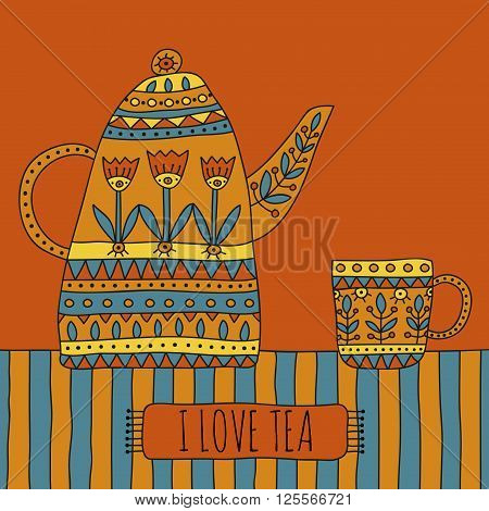 I Love Tea illustration. Hand drawn teapot and cup with ethnic floral ornaments on a striped tablecloth in desaturated colors. Vector illustration