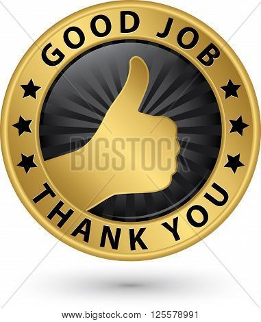 Good Job Thank You Golden Label With Thumb Up, Vector Illustration