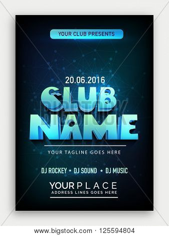 Club Party Template, Dance Party Flyer, Musical Party Banner, Night Party Invitation with 3d lettering design.