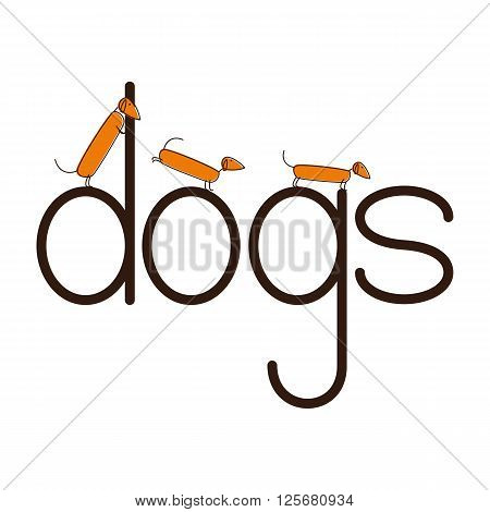Lettering dogs with dachshunds on letters isolated on white background. Logo template. Design element