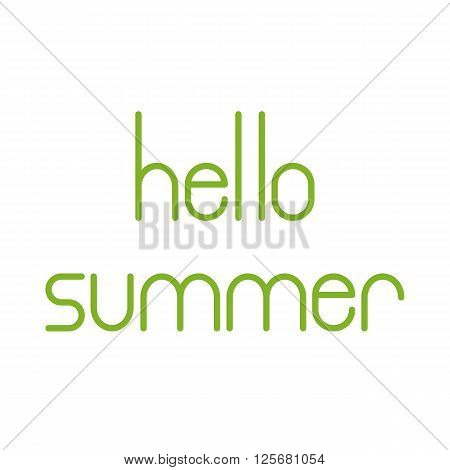 Green colored Hello summer lettering isolated on white background. Design element / greeting card template