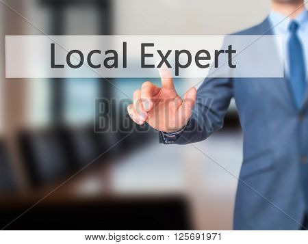 Local Expert - Businessman Hand Pressing Button On Touch Screen Interface.