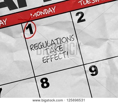 Concept image of a Calendar with the text: Regulations Take Effect