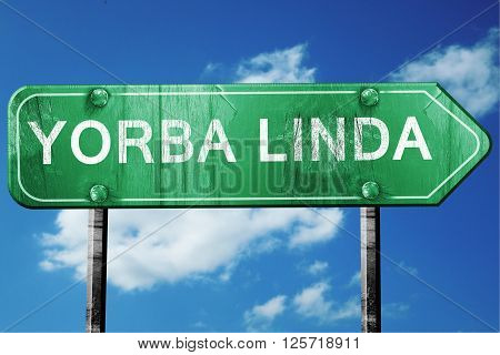yorba linda road sign on a blue sky background