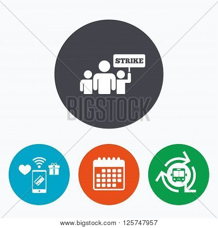 Strike sign icon. Group of people symbol. Industrial action. People holding protest banner. Mobile payments, calendar and wifi icons. Bus shuttle.