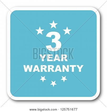 warranty guarantee 3 year blue square internet flat design icon