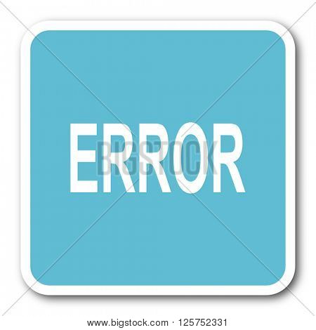 error blue square internet flat design icon