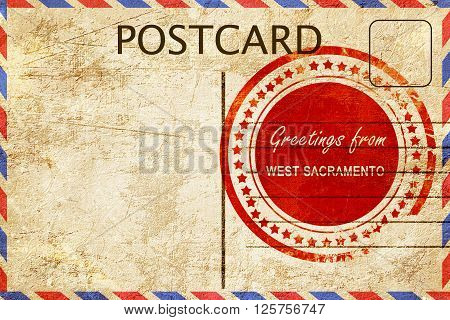 greetings from west sacramento, stamped on a postcard