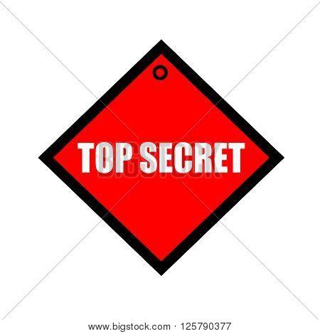 top secret black wording on quadrate red background