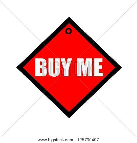Buy me black wording on quadrate red background