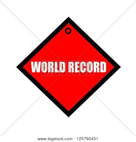 WORLD RECORD black wording on quadrate red background