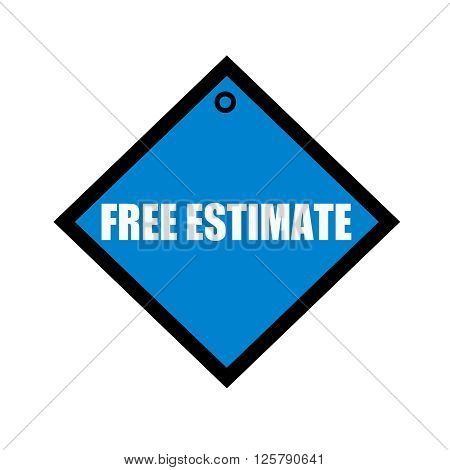 FREE ESTIMATE white wording on quadrate blue background