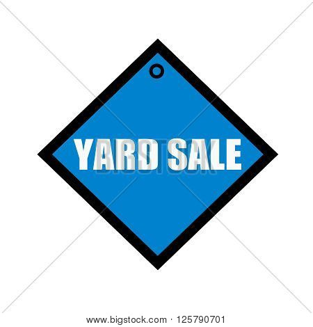yard sale white wording on quadrate blue background