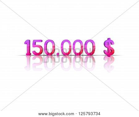 150.000 $ 3d word with reflection !