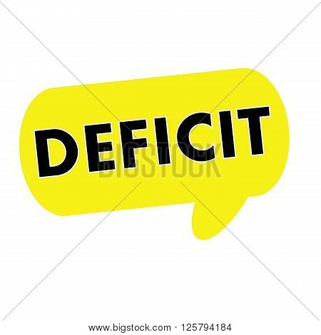 DEFICIT wording on Speech bubbles yellow rectangular