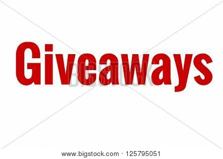 The word giveaways in the color red for bloggers and businesses.