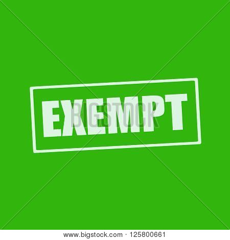 EXEMPT white wording on rectangle green background