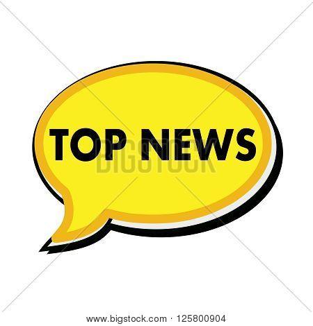 Top news wording on yellow Speech bubbles