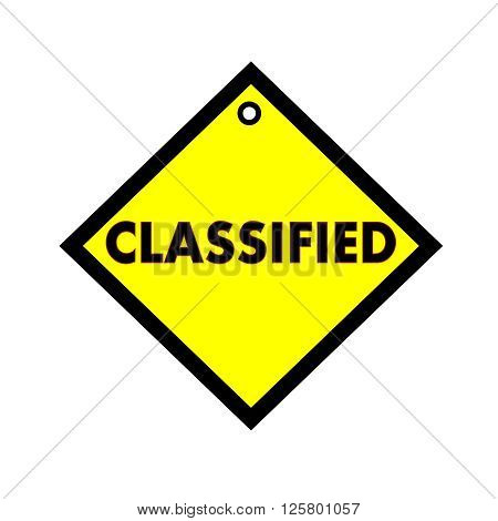 classified black wording on quadrate yellow background