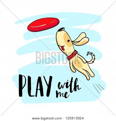 Cute dog playing flying disc. Dog playing outdoors and the inscription