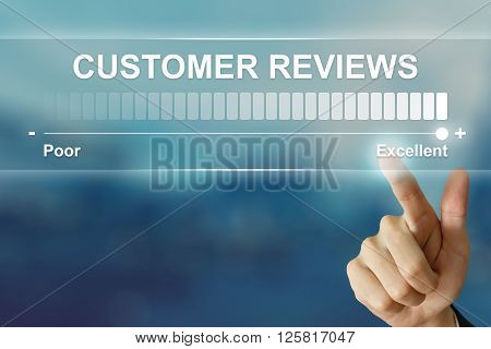 business hand pushing excellent customer reviews on virtual screen interface