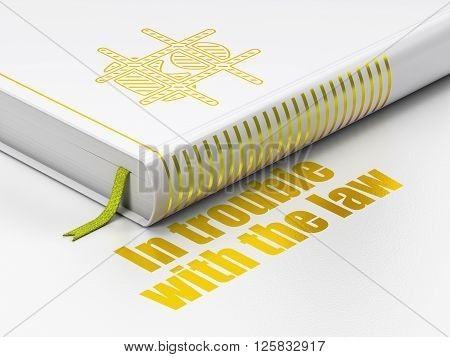 Law concept: book Criminal, In trouble With The law on white background
