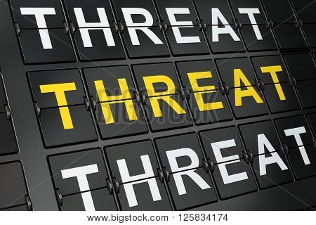 Political concept: Threat Of Terrorism on airport board background