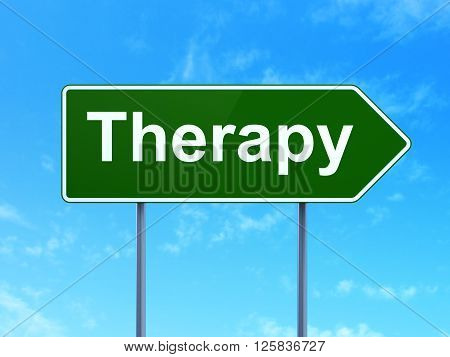 Medicine concept: Therapy on road sign background