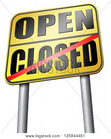 open or close opening hours start of new season no access and closed