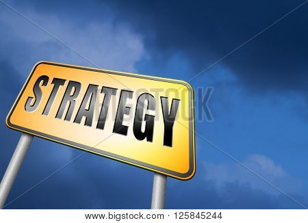 strategy for business and marketing used method and plan road sign billboard